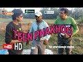 Teen Phekhoo (Funny comedy)/  Mr.Anwer