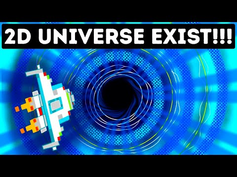 Scientists Say We Already Live in a 2D Universe