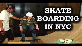 Joe Gets Radical (Skateboarding in New York City)