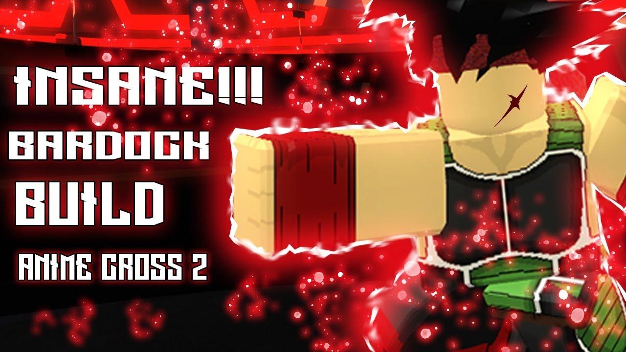 Insane Bardock Build Goku S Father Anime Cross 2 Roblox