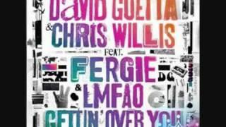 Gettin Over You lyrics (david guetta & chris willis feat. fergie & lmfao)
