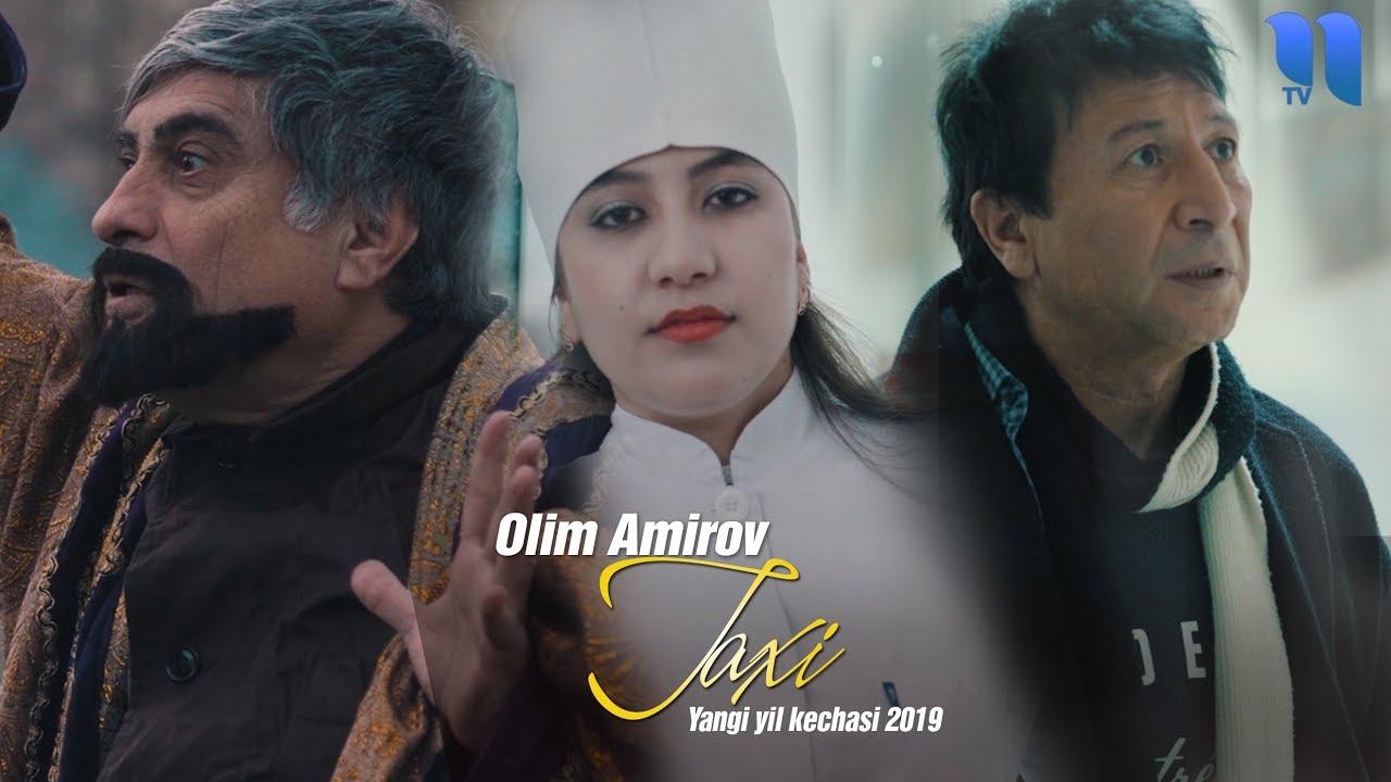 Olim Amirov - Taxi | Олим Амиров - Такси (Yangi yil kechasi 2019)