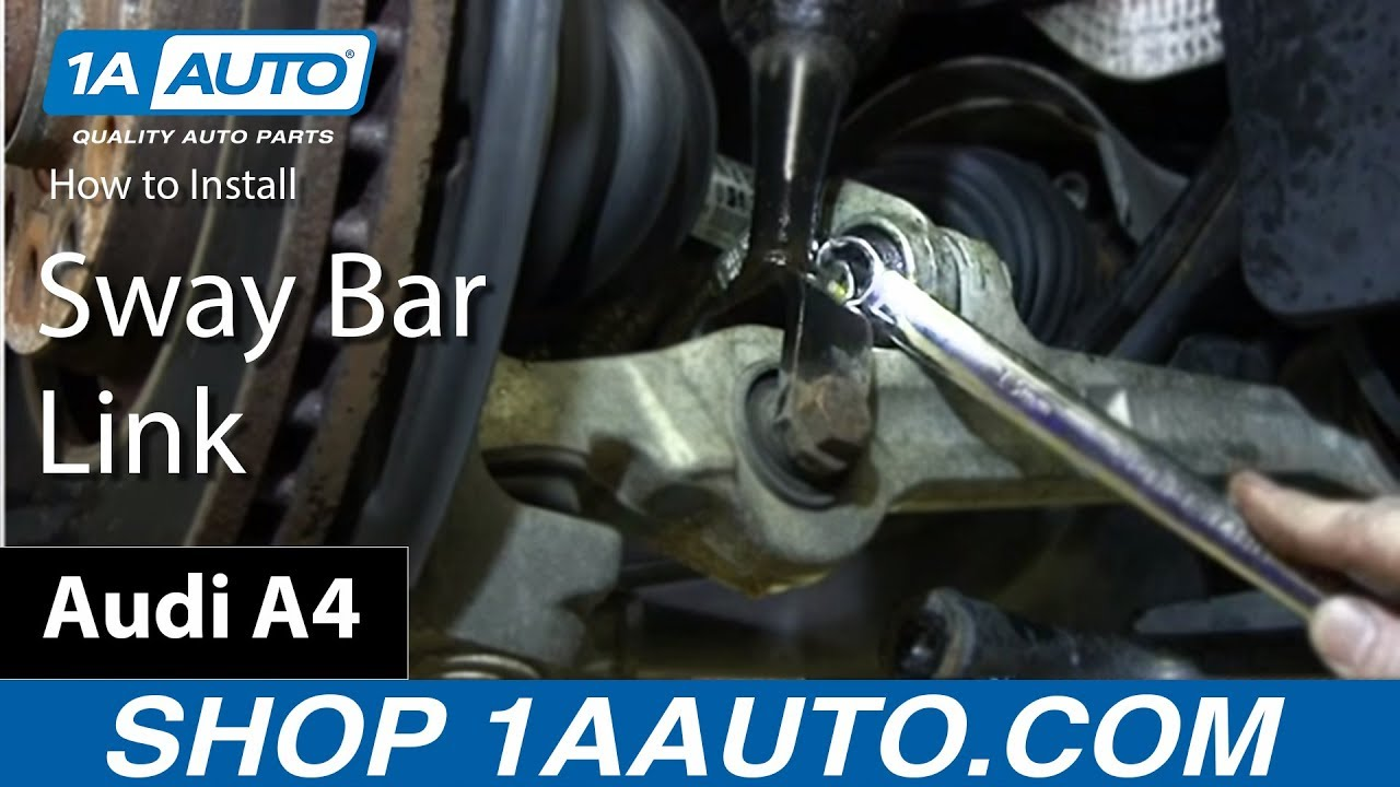 maxresdefault how to replace sway bar link 02 08 audi a4 youtube