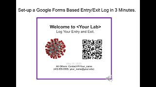 Use Google Forms and Sheets, and a QR Code to log entry and exit into your lab.