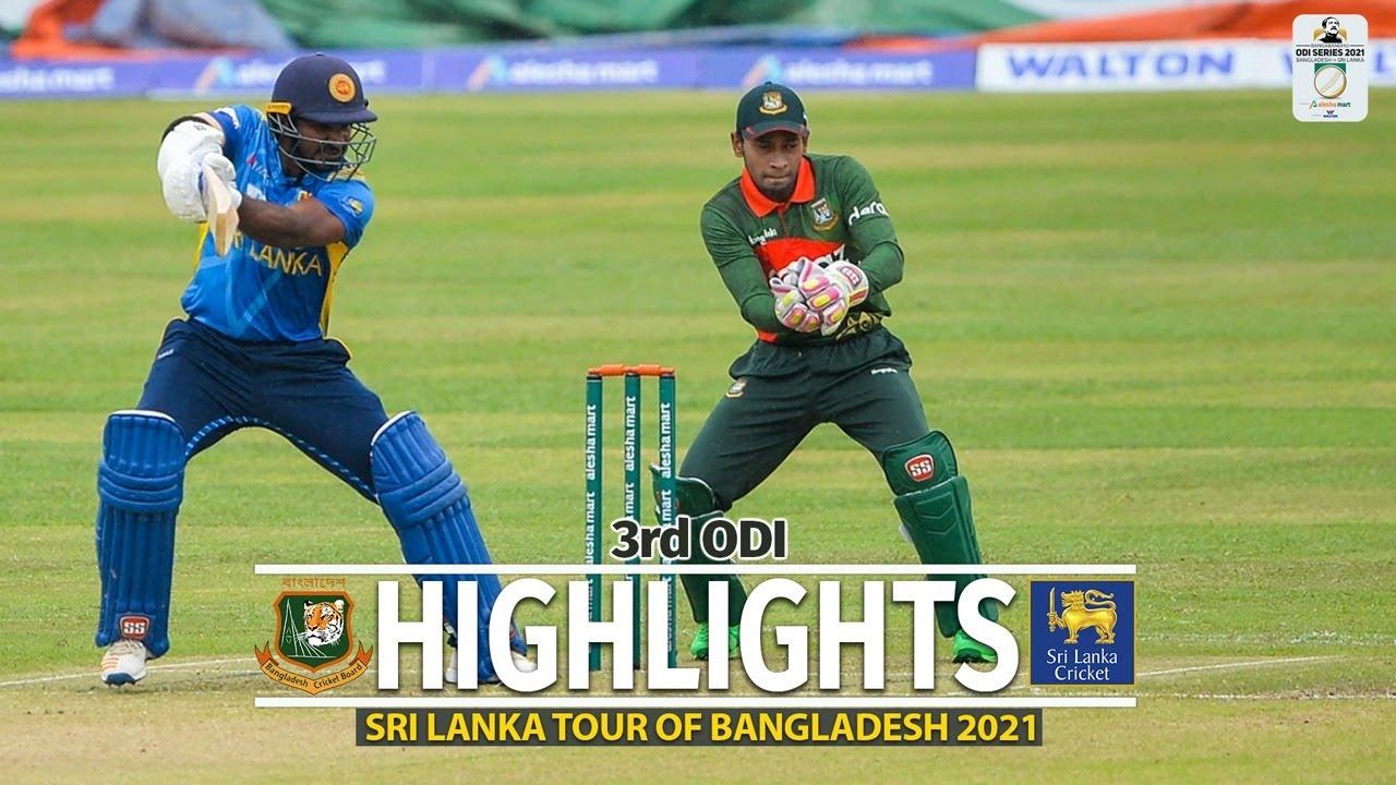 Download Bangladesh vs Sri Lanka Highlights    3rd ODI    Sri Lanka tour of Bangladesh 2021