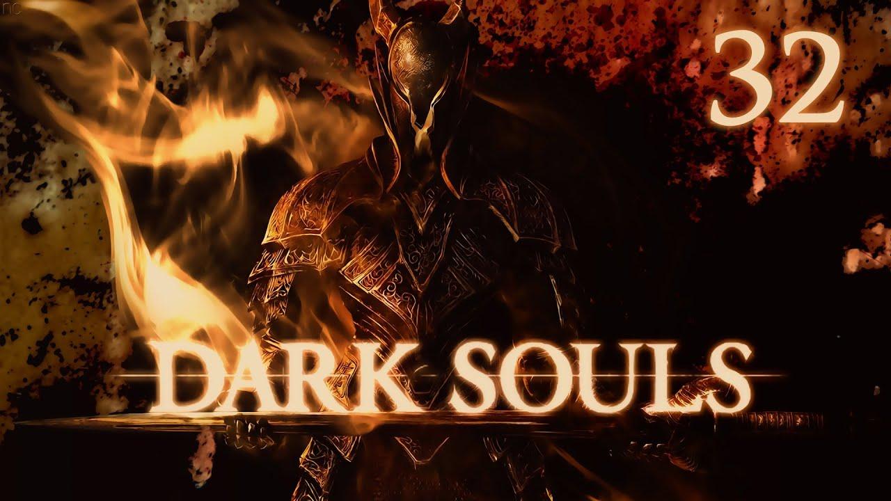 Lets Play Dark Souls Deutsch #32 German Walkthrough Gameplay ツ Es werde Licht #1