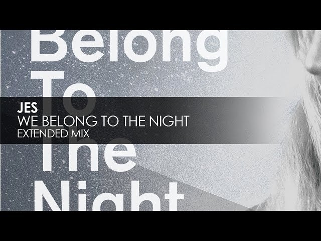 JES - We Belong To The Night [Teaser]