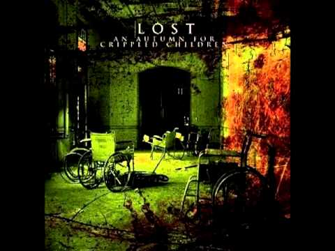An Autumn For Crippled Children - Lost [Full]