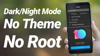 Enable Dark Mode on any Xiaomi MIUI Phone