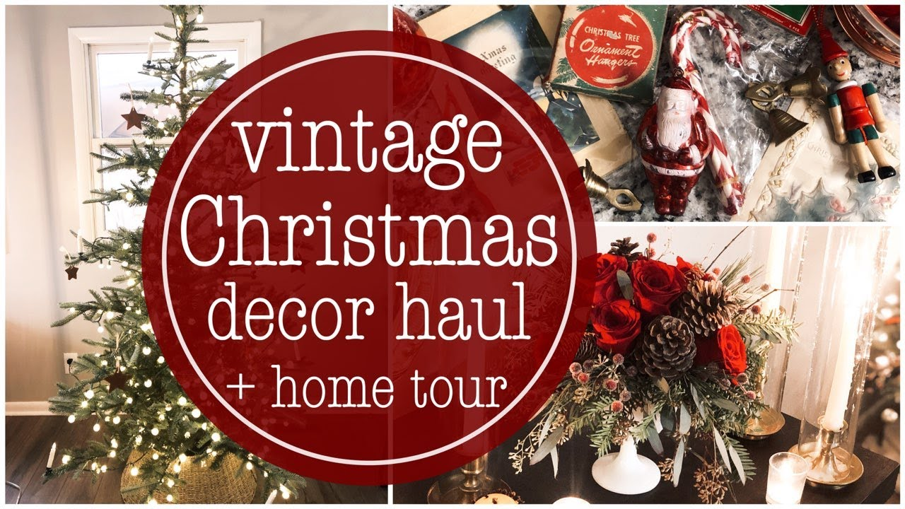 Traditional Nostalgic Christmas Home Tour + Vintage x-mas Decor Haul VLOG