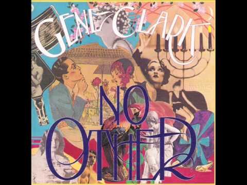 Gene Clark- Strength of Strings