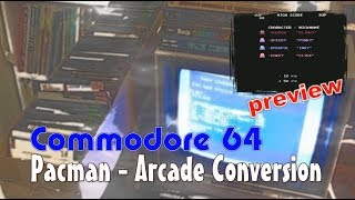 Commodore 64 -=Pacman - Arcade conversion=- preview