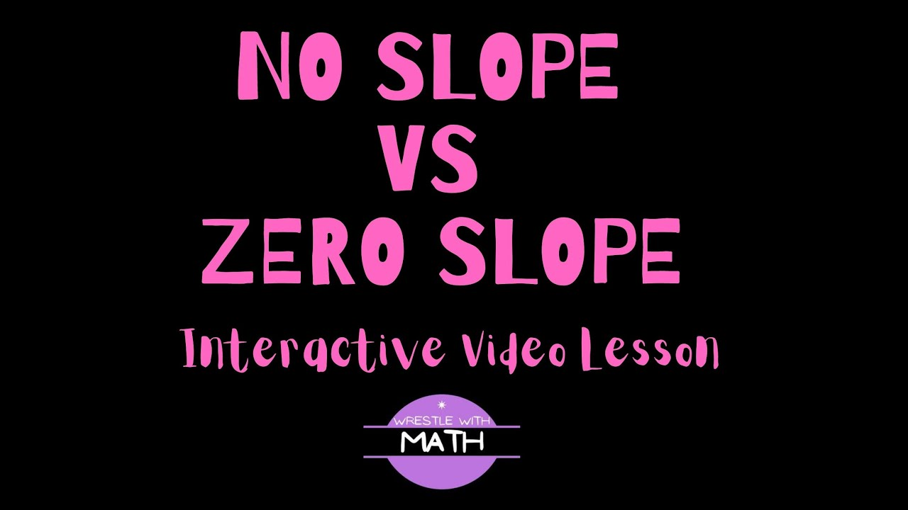 No slope vs zero slope youtube no slope vs zero slope falaconquin