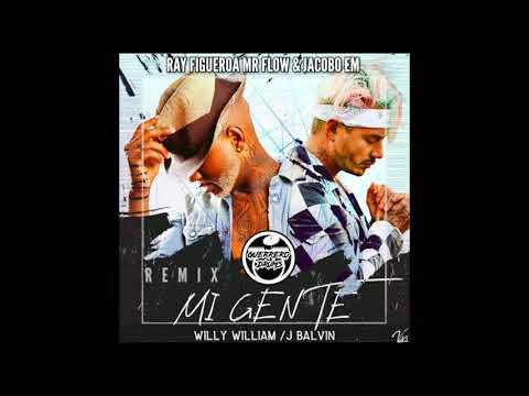 J Balvin-Willy William- Mi Gente--DjRay Figueroa MrFlow--Dj Jacobo M---Tribe--  demo_