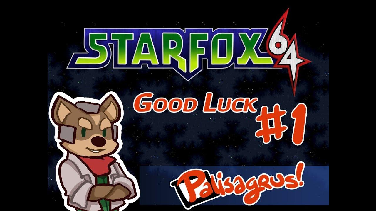 Star Fox 64 #1 - Good Luck