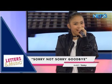 ISSEY - SORRY NOT SORRY GOODBYE (NET25 LETTERS AND MUSIC)