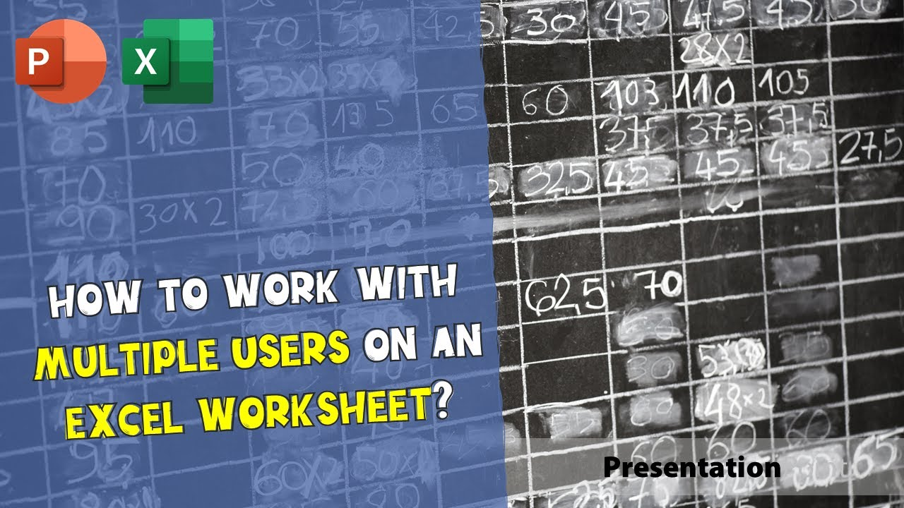 How To Work With Multiple Users On An Excel Worksheet
