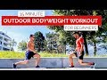 15 Min Outdoor Bodyweight Workout For Beginners | Gym Performance