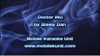 Steely Dan - Doctor Wu [Karaoke]