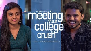 When you meet your College Crush after a Long Time | Chai Bisket