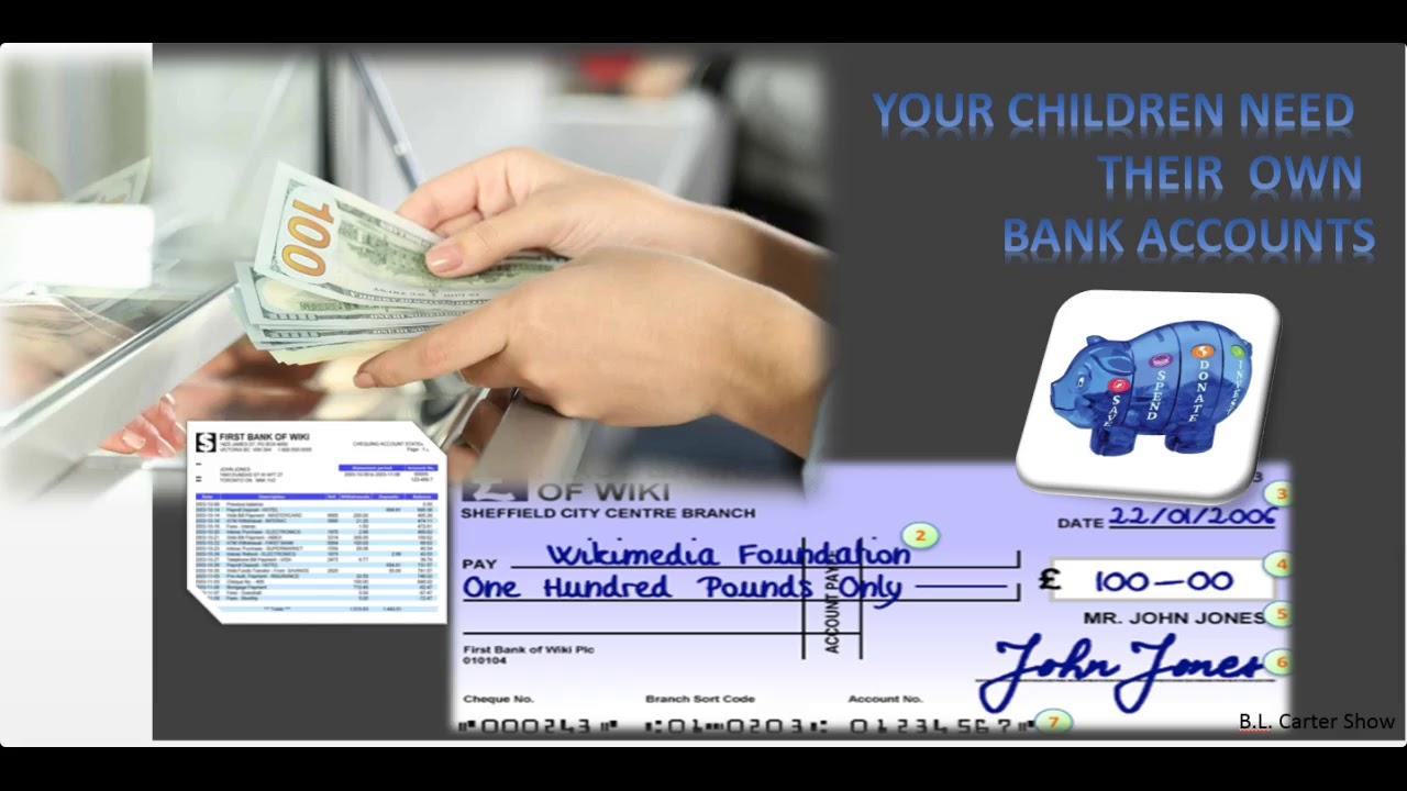 CHILDREN AND BANK ACCOUNTS