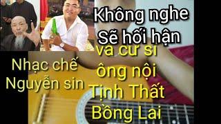 [ Nhạc chế ]- Nguyễn Sin và cư sĩ ông nội | Tịnh Thất Bồng Lai
