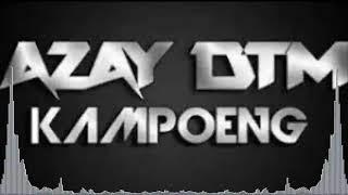 Alan Walker - On My Way 2019 (Azay DTM Kampoeng Ft Fahrezi DTM)