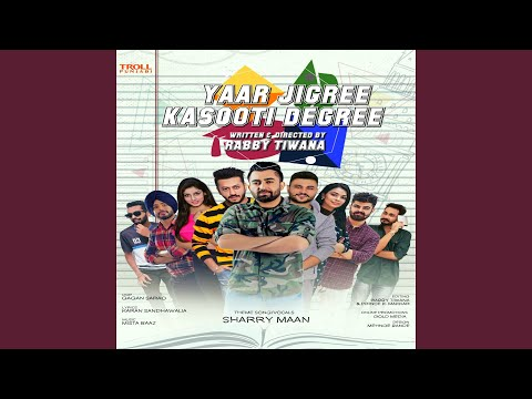 Yaar Jigree Kasooti Degree (Theme Song)