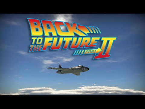 War Thunder - Back To The Future Part II