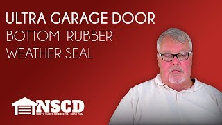 Ultra Garage Door Bottom Rubber Weather Seal