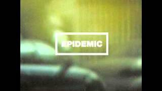 Epidemic - The Slightest Trace