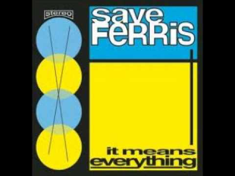 Save Ferris - Come On Eileen