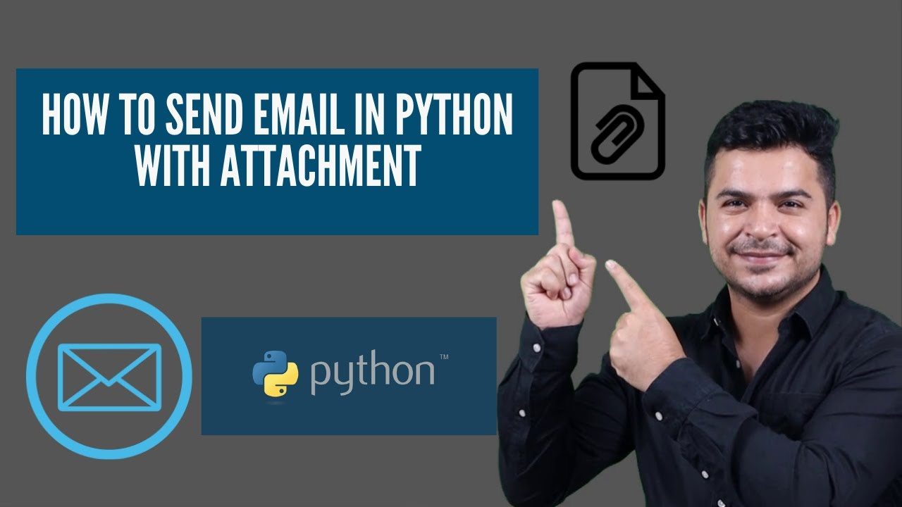 How To Send Email In Python With Attachment