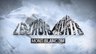 Les Trois Monts - Mont Blanc 3M