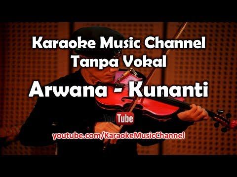 Karaoke Arwana - Kunanti | Tanpa Vokal