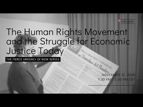 The Human Rights Movement and the Struggle for Economic Justice Today on YouTube
