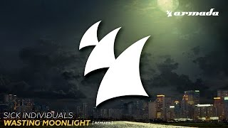 Sick Individuals - Wasting Moonlight (Jetfire Remix)