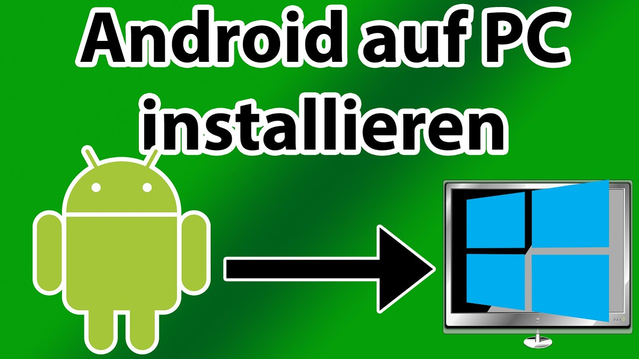 Android Auf Laptop Installieren