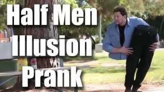 Half Men illusion Prank