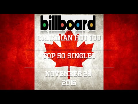 Billboard Canadian Hot 100: Top 50 Singles of 11/28/15