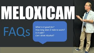 What is meloxicam good for and other questions