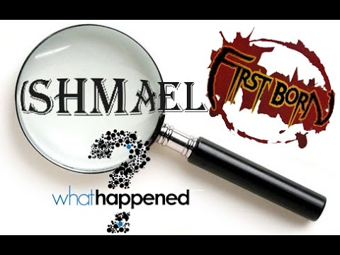 Who is Ishmael?