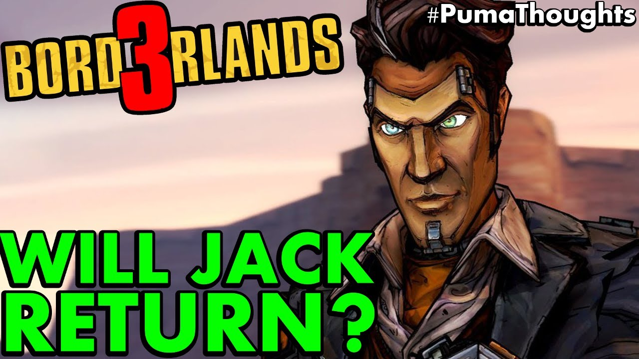 Will Handsome Jack Return For Borderlands 3 Is Jack Still Alive Body Double Theory Pumathoughts