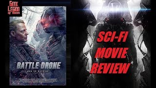 BATTLE OF THE DRONES ( 2017 Michael Paré ) aka HUNTED : BATTLE DRONE Sci-Fi Movie Review