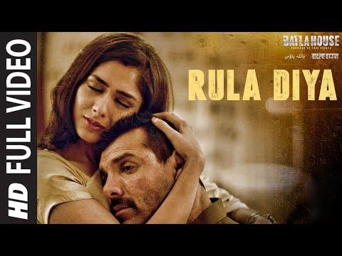 Download Lagu  Full : Rula Diya | BATLA HOUSE |John Abraham, Mrunal T| Ankit Tiwari,Dhvani Bhanushali,Prince D Mp3 Free