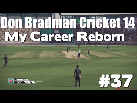 Don Bradman Cricket 14 - My Career Reborn #37 (PS4)