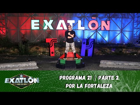 La Batalla por la Fortaleza se vivió al límite. | Capítulo 21, parte 2 | Exatlón México