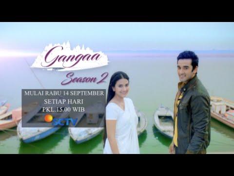 Saksikan Gangaa Season 2, Mulai Besok Hanya di SCTV