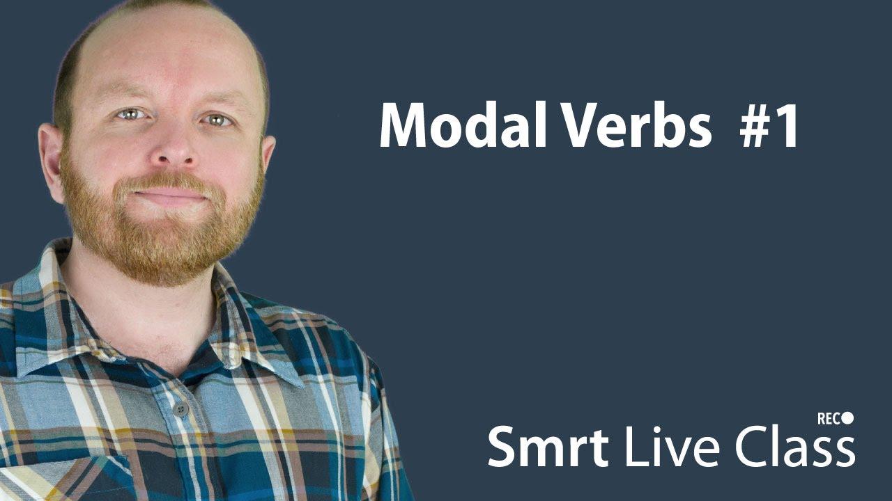 Modal Verbs #1 - Smrt Live Class with Mark #15