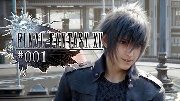FINAL FANTASY XV #01 • In der Prinzenrolle • Final Fantasy 15 Gameplay German FF 15 Deutsch